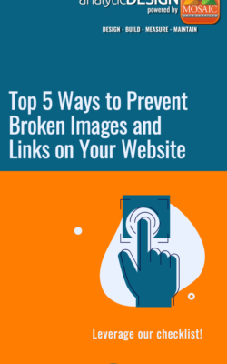 ADMDS Top 5 Ways to Prevent Broken Images and Links on Your Website