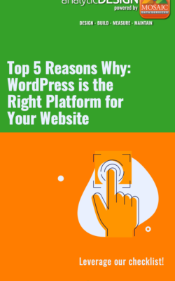 Top 5 Reasons Why WordPress is the Right Platform for Your Website